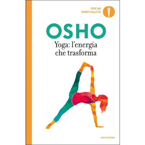 Yoga: l'energia che trasforma